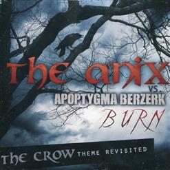 Burn (The Crow Theme Revisited)
