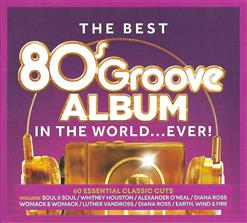 The Best 80S Groove Album In The World... Ever! CD3